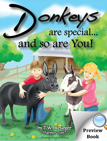 Donkeys Are Special and So Are You!